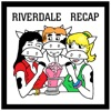 Riverdale Recap | KowSkiCast artwork