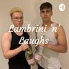Lambrini 'n' Laughs  artwork