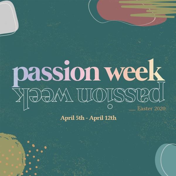 Passion Week at Calvary Chapel Golden Springs