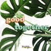 Good Together: Ethical, Eco-Friendly, Sustainable Living artwork