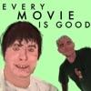 Every Movie is Good artwork