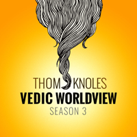 The Vedic World View podcast