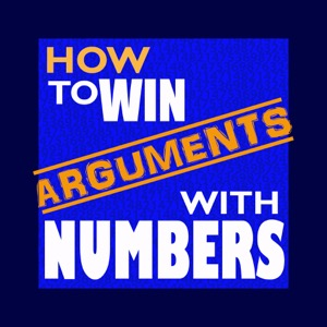 How to Win Arguments with Numbers