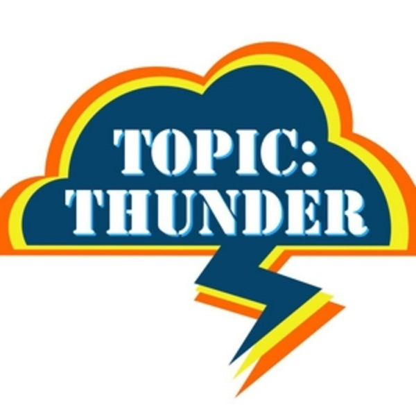 Topic: Thunder Podcast - an OKC Thunder Podcast