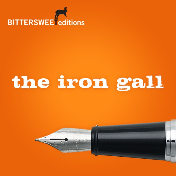 Bittersweet Editions : The Iron Gall
