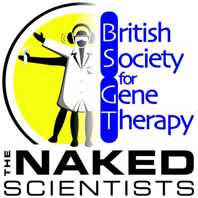 Naked Gene Therapy:Meera Senthilingam, The Naked Scientists