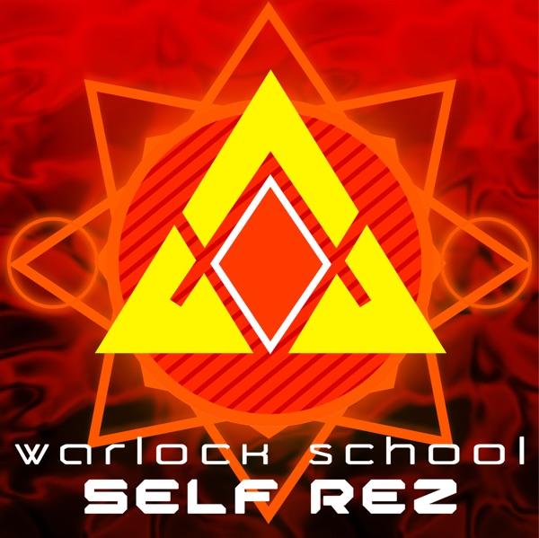 Warlock School: Self Rez