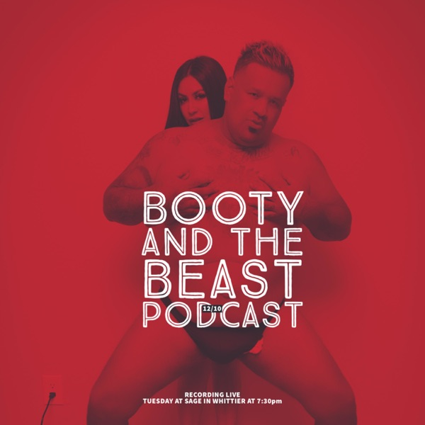 Booty and the Beast Podcast