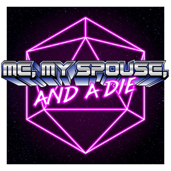 Me, My Spouse, and a Die