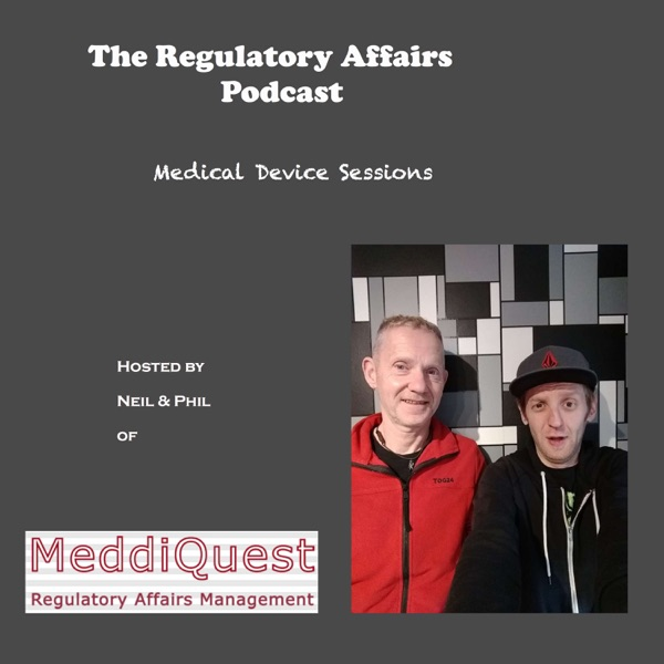 The Regulatory Affairs Podcast for Medical Devices