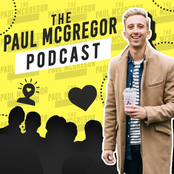 The Paul McGregor Podcast