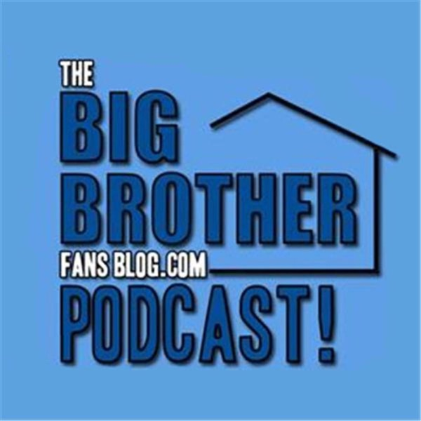 Big Brother Fans Blog Podcasts