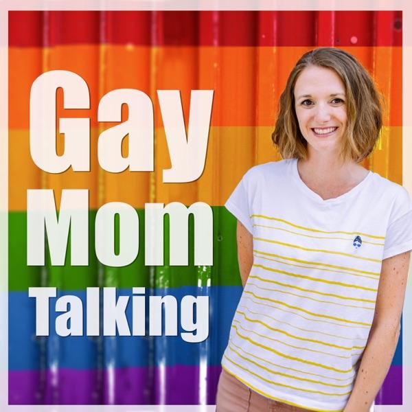 Gay Mom Talking