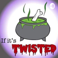 If it's Twisted podcast