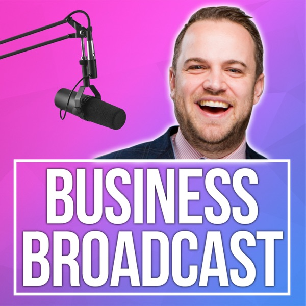 James Sinclair's Business Broadcast podcast