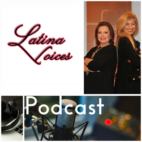 """Latina Voices: Smart Talk"" Podcast"
