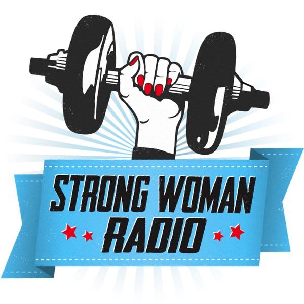 Strong Woman Radio