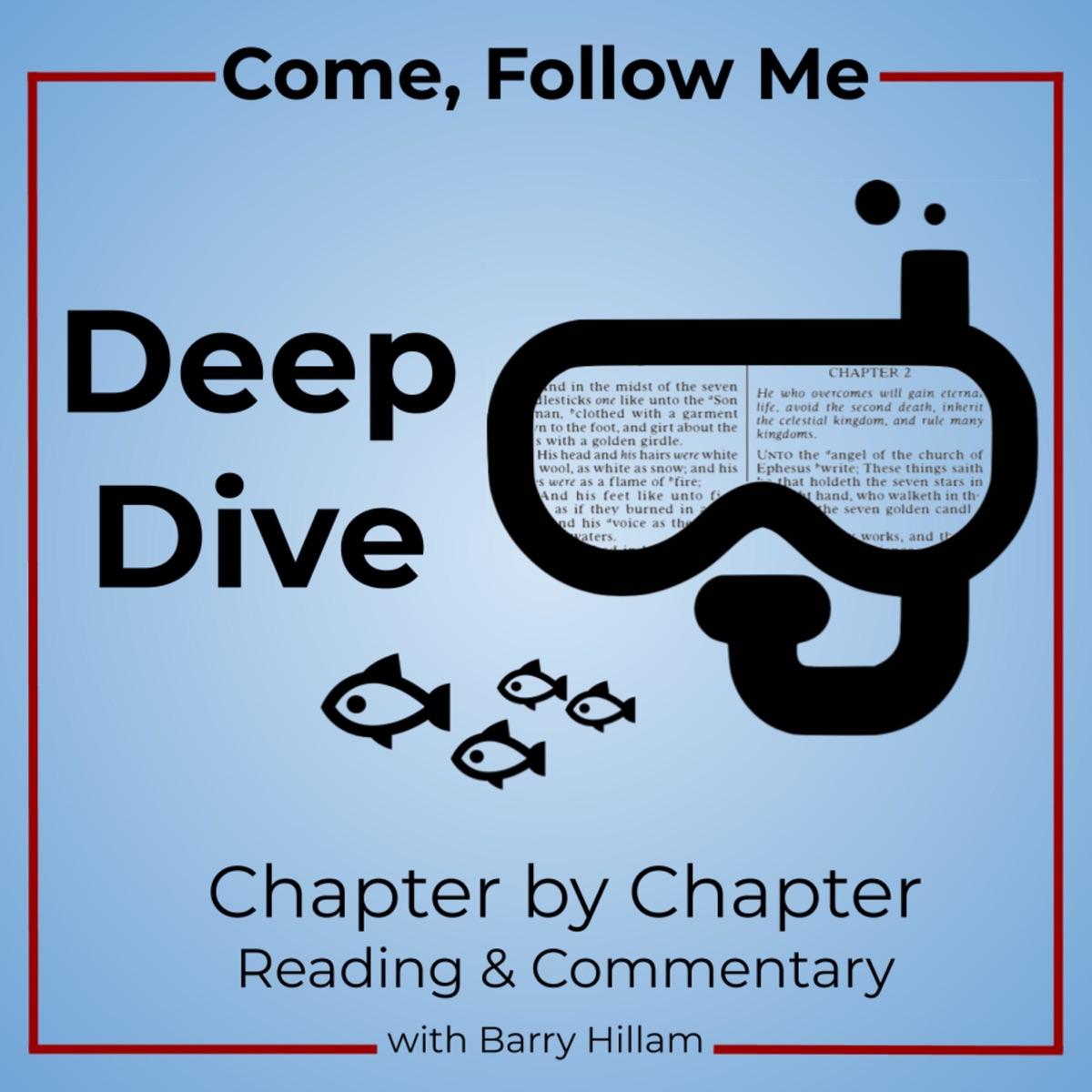 Come, Follow Me: Deep Dive