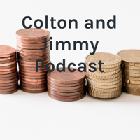 Colton and Jimmy Podcast podcast
