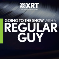 Podcast cover art for Going To The Show with A Regular Guy on 93XRT