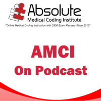 Absolute Medical Coding's Listen and Learn about Medical Coding podcast