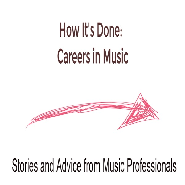 How It's Done: Careers in Music