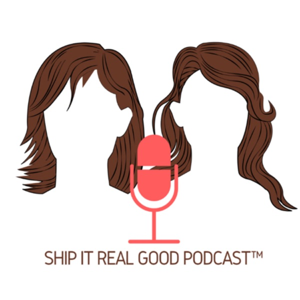 Ship It Real Good Podcast™