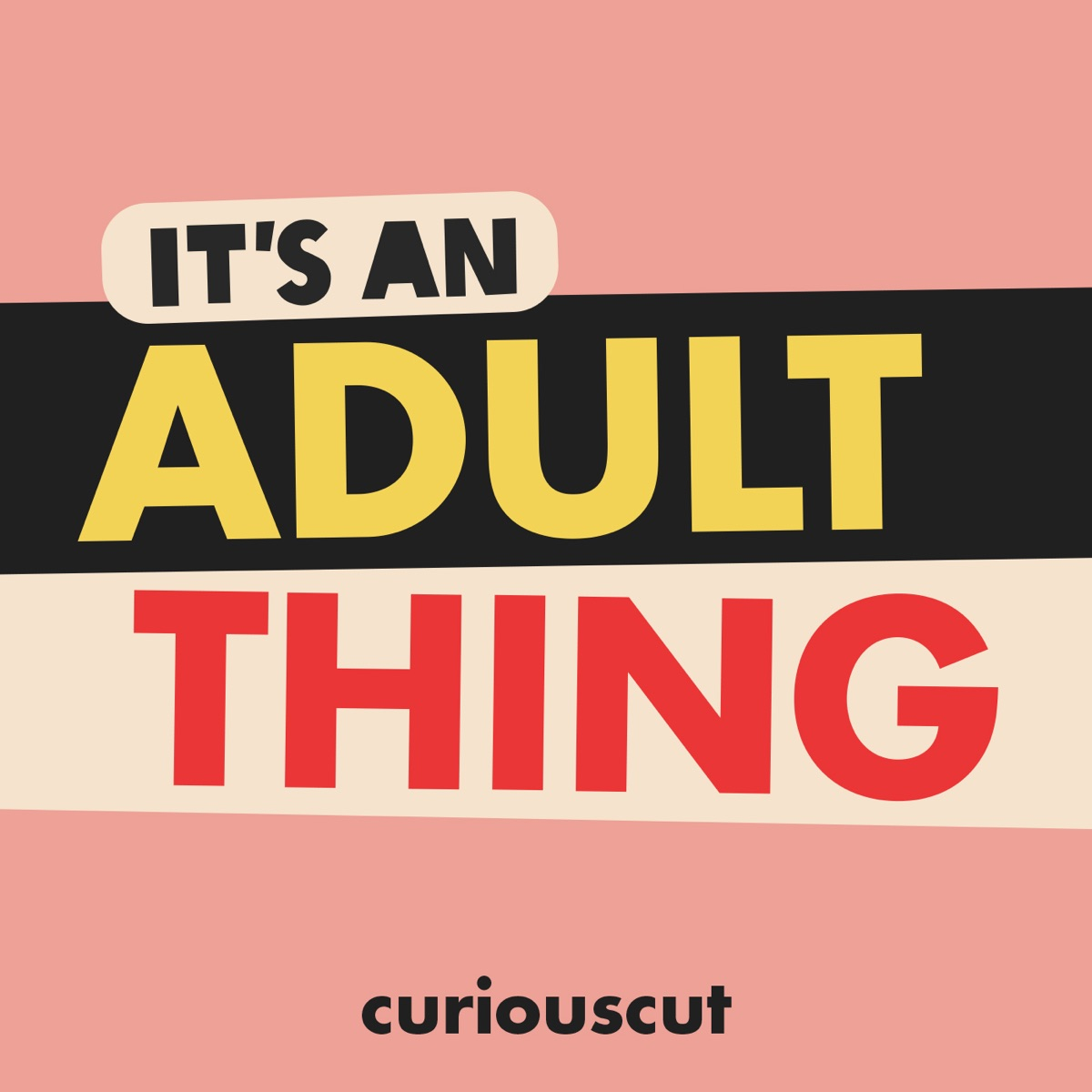 It's an Adult Thing!