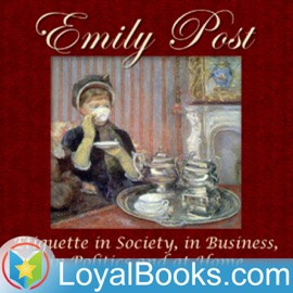 Etiquette In Society In Business In Politics And At Home By Emily Post