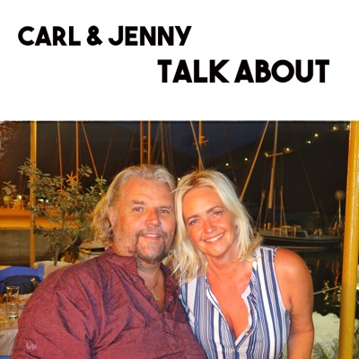 Carl and Jenny Talk About