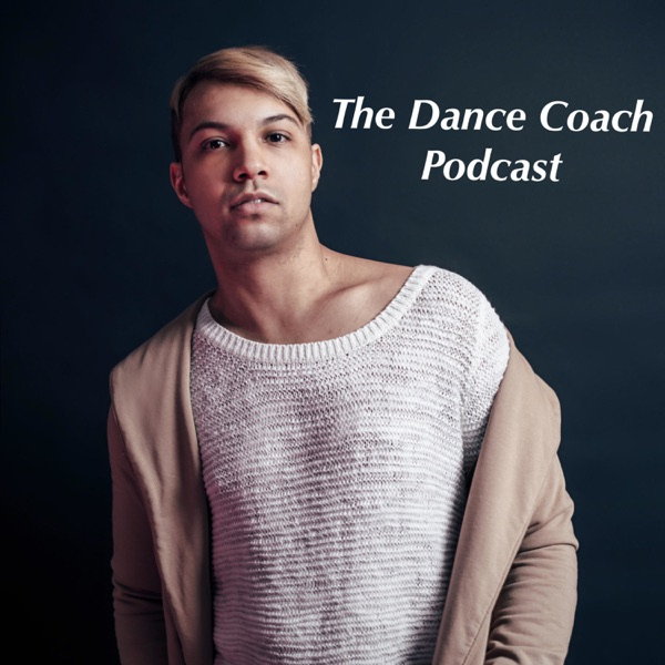 The Dance Coach Podcast