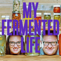 My Fermented Life podcast