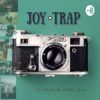 Joy Trap podcast
