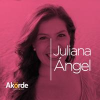 Juliana Ángel podcast