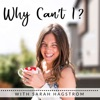 Why Can't I?   Health Coaching, Confidence & Doing Work You Love artwork