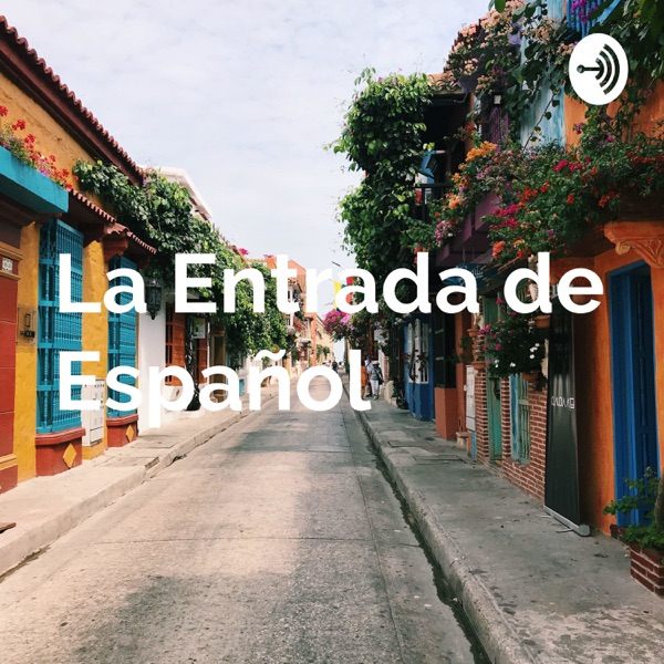 スペイン語の入り口―La Entrada de Español―