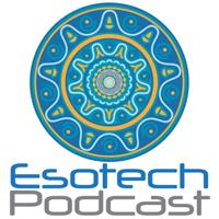 Esotech Podcast podcast