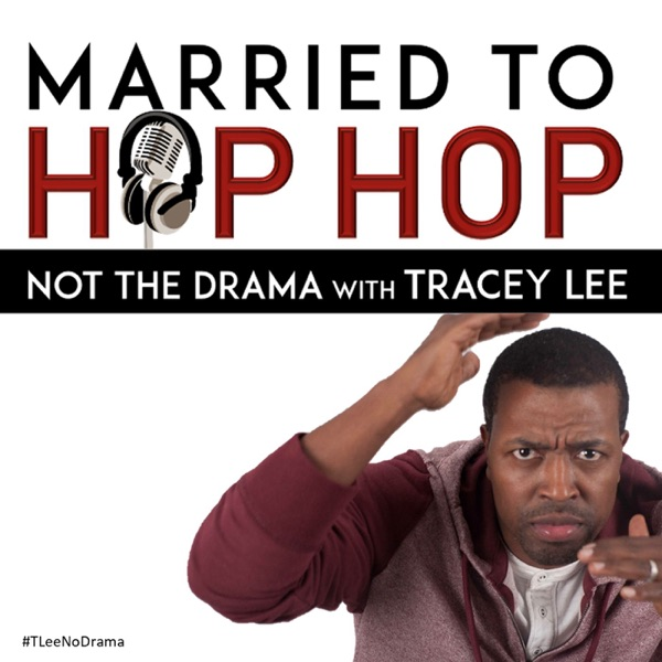 Married To Hip Hop (Not The Drama) with Tracey Lee