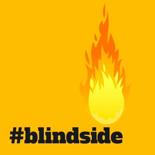 #Blindside Podcast