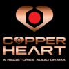COPPERHEART: A RiggStories Audio Drama artwork
