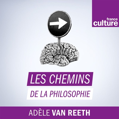 Les Chemins de la philosophie:France Culture
