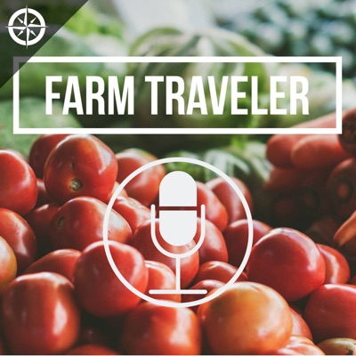 Farm Traveler Podcast