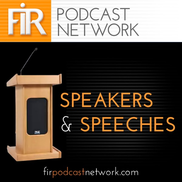 FIR Speakers and Speeches
