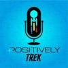 Positively Trek artwork