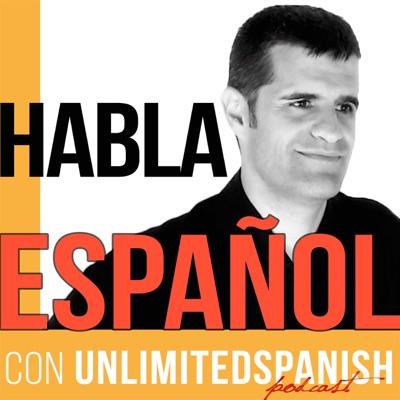 The Unlimited Spanish Podcast: Aprende español | Habla español | Learn Spanish | Speak Spanish | TPRS:Òscar Pellus: Founder of Unlimited Spanish. Author of Spanish courses. Hel