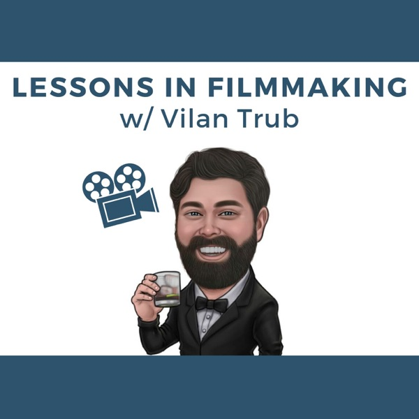 Lessons in Filmmaking