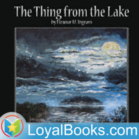 The Thing from the Lake by Eleanor M. Ingram podcast