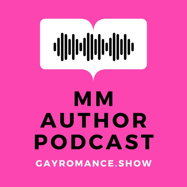 Gay Romance Show - MM Author Podcast
