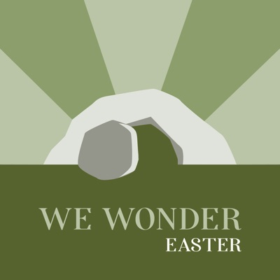 We Wonder: Easter