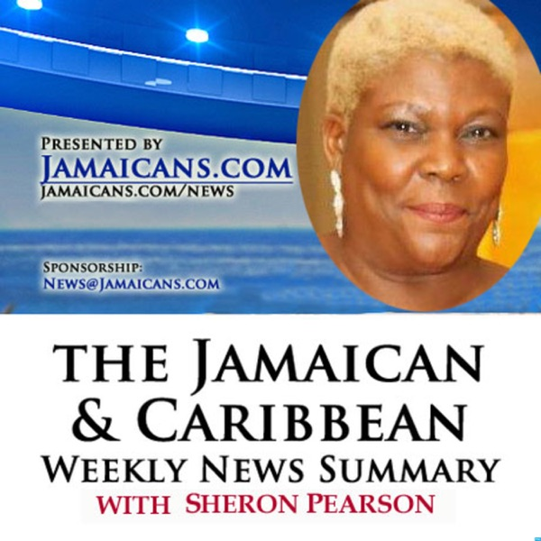 Jamaican and Caribbean Weekly News Summary